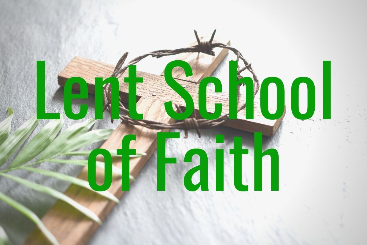 Lent School of Faith