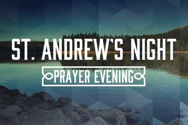 St. Andrew's Night – Prayer Evening