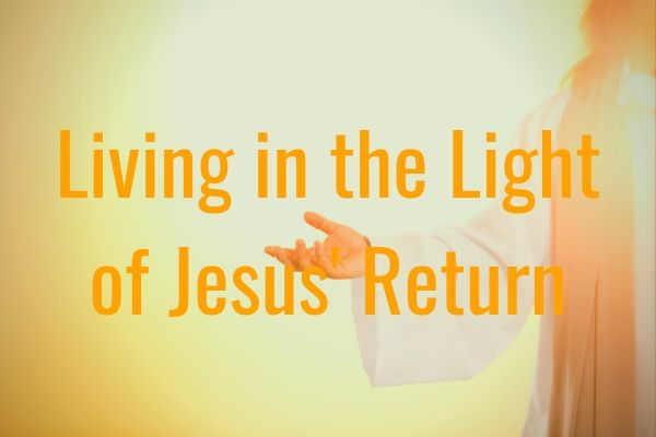 The Light of Jesus' Return